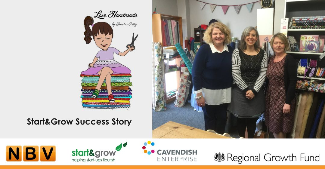 Love Handmade, Lincolnshire – Start & Grow Success Story